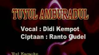 Download lagu Didi Kempot Tuyul Amburadul Mp3