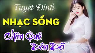lk-nhac-song-tru-tinh-2018-nhac-song-thon-que-dan-da-hay-me-ly-nhac-vang-bolero-hay-nhat-2018