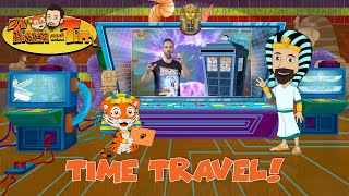 Time Travel! | Tiger and Tim Go To Ancient Egypt | Learn History | Educatio