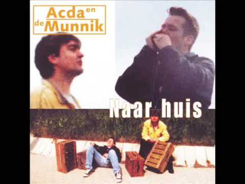 Top 10 Acda De Munnik Liedjes