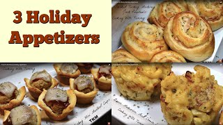 3 Quick And Easy Holiday Appetizers