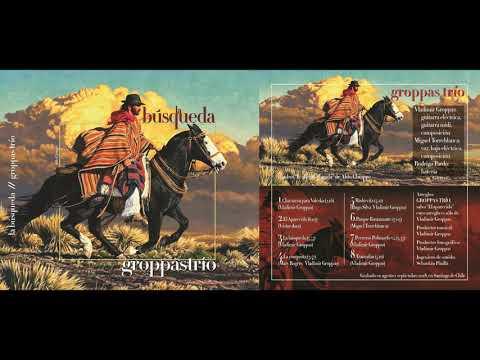 Groppas Trio - La Busqueda (full album 2018) online metal music video by GROPPAS TRIO
