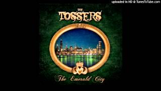 The Tossers - Wherever you go