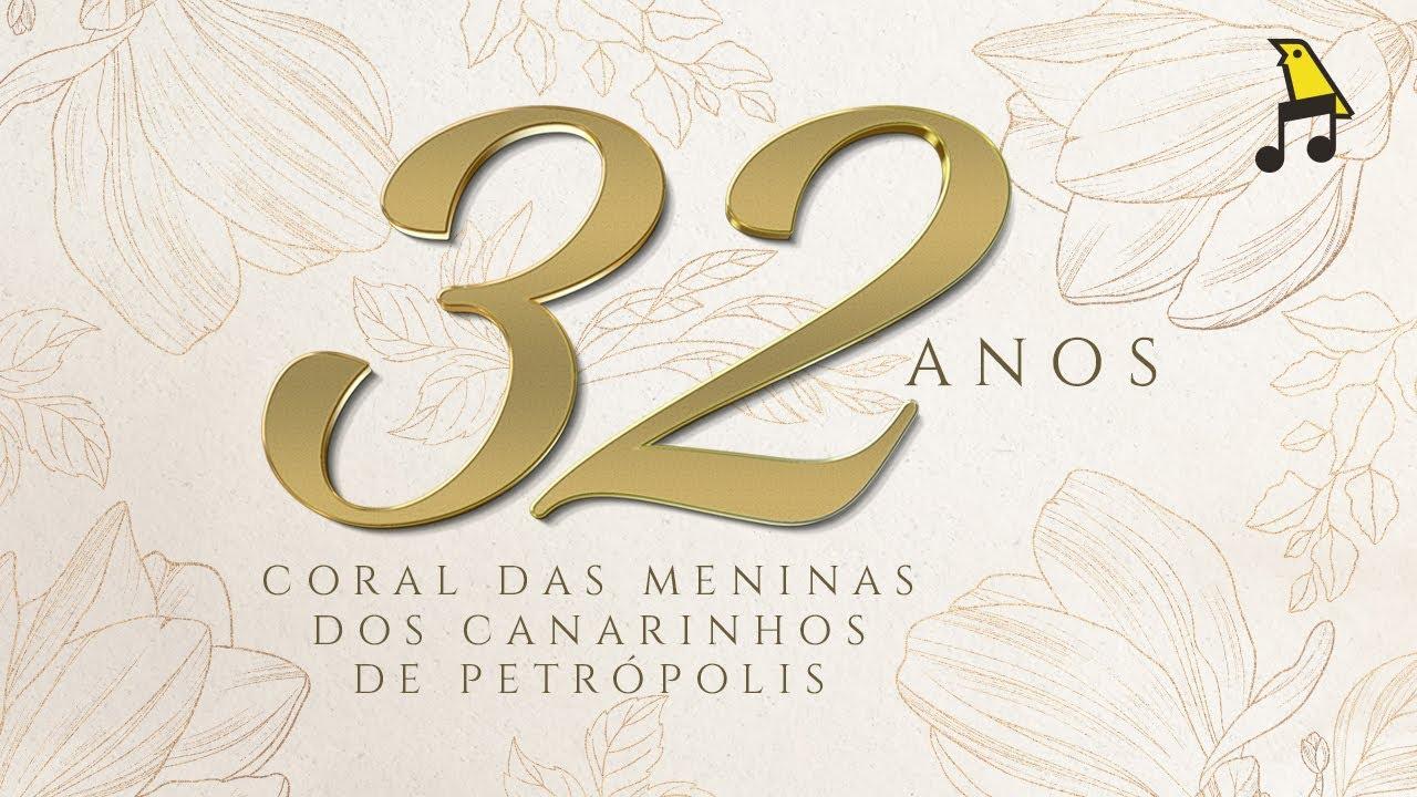 Especial | 32 anos do Coral das Meninas dos Canarinhos de Petrópolis