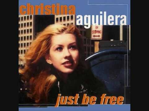 Christina Aguilera just be free lyrics