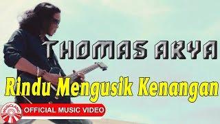 Lirik Lagu dan Chord Kunci Gitar Thomas Arya - Rindu Mengusik Kenangan