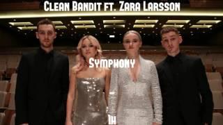 1h Clean Bandit Feat. Zara Larsson - Symphony 1 Heure / 1 Hour