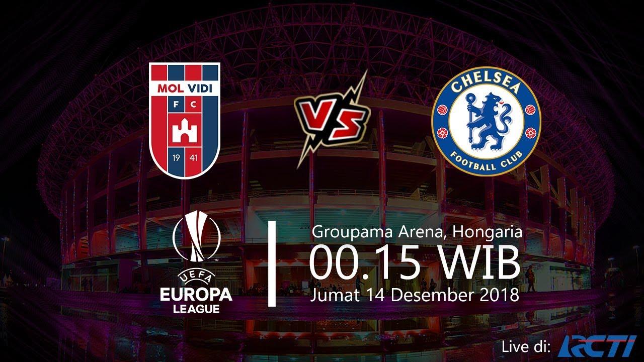 Rcti Live: Live Streaming RCTI Liga Eropa, Videoton Vs Chelsea, Jumat