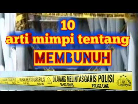 10 ARTI MIMPI MEMBUNUH