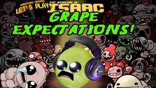 Gaming Grape Plays - The Binding of Isaac Rebirth: GRAPE EXPECTATIONS!
