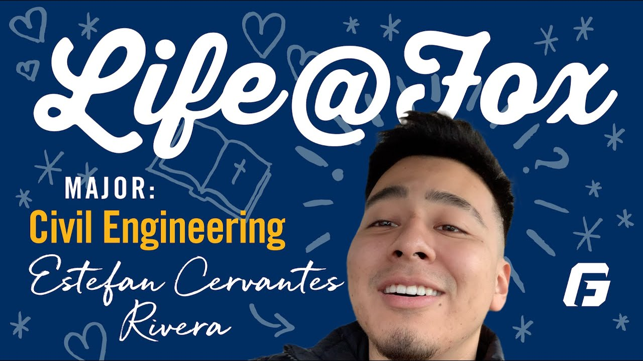 Watch video: Life @ Fox: A Day in the Life of a Civil Engineering Major