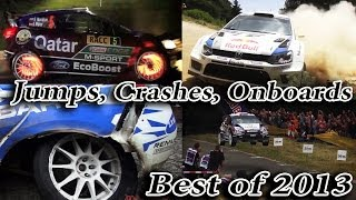 Rallye Best of 2013 WRC Crashes Jumps Onboard Maximum Attack Extreme Rally HD Pure Sound