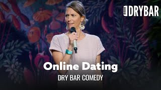 Online Dating Can Be Brutal - Dry Bar Comedy