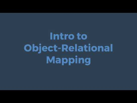 Introduction to Object-Relational Mapping