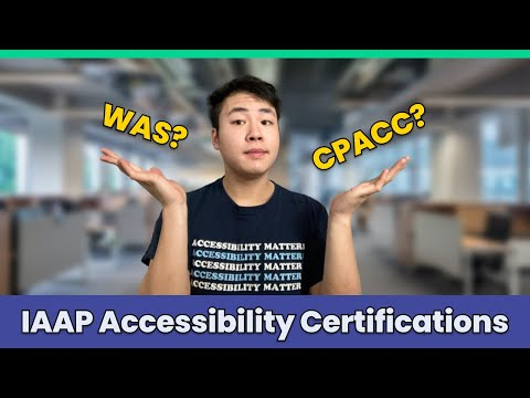 Preparing for the IAAP Accessibility Certifications! CPACC and WAS ...