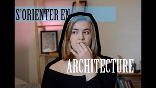 L'orientation En Ecole D'architecture