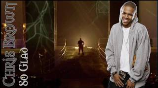 Chris Brown - So glad (+Lyrics)
