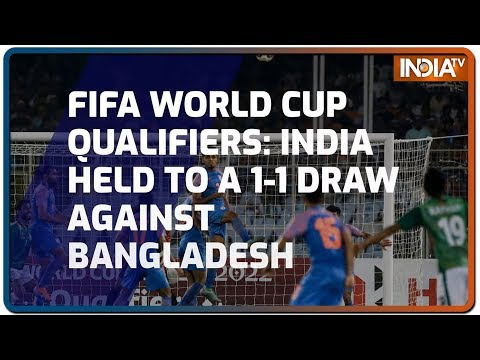 FIFA World Cup Qualifiers: India held to a 1-1 draw against Bangladesh