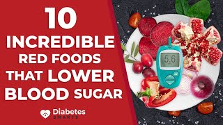 10 Incredible Red Foods That Lower Blood Sugar