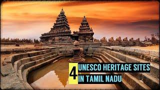 4 UNESCO WORLD HERITAGE SITES IN TAMIL NADU