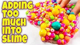ADDING TOO MUCH CRAZY INGREDIENTS TO 10 SLIMES! SLIME SMOOTHIE TOO!