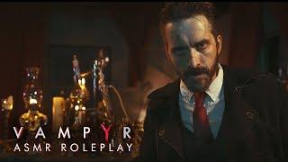 Vampyr: An ASMR Roleplay