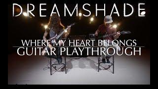 Dreamshade - Where My Heart Belongs [Guitar Playthrough]