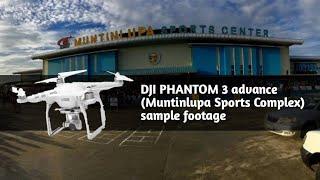 DJI PHANTOM 3 advance (Muntinlupa Sports Complex) sample footage
