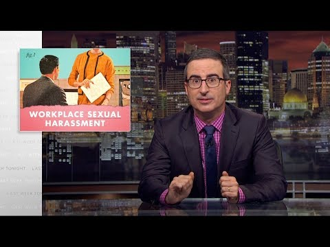 Workplace Sexual Harassment: Last Week Tonight with John Oliver (HBO)