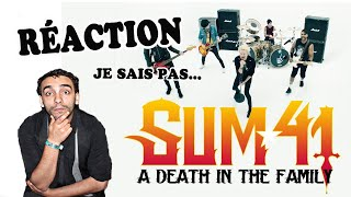 RÉACTION :  Sum 41 - A Death In The Family