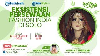 BE STYLE: Eksistensi Persewaan Fashion India di Solo