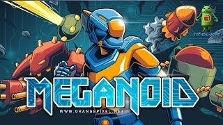 MEGANOID 2017 GAMEPLAY - Android / iOS Video - HD