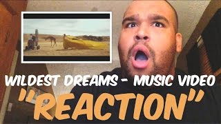 "Taylor Swift - Wildest Dreams Music Video ""REACTION"""