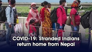 COVID-19: Stranded Indians return home from Nepal - Download this Video in MP3, M4A, WEBM, MP4, 3GP