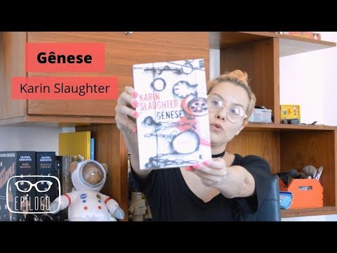 Gênese (Karin Slaughter) - Epílogo Literatura