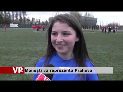 Mănești va reprezenta Prahova