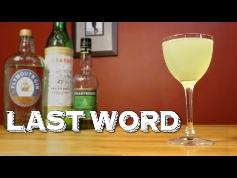 Last Word - How to Make the Rediscovered Classic Cocktail