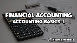 Financial Accounting Basics for Beginners - Part 1