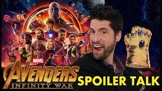 Avengers: Infinity War - SPOILER Talk