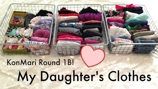 KonMari Round 1B! - KonMari-ing with a Kid - My Daughter