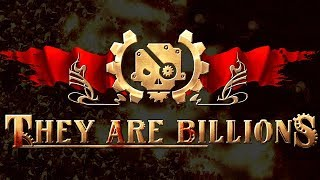 They Are Billions - Or Die Trying
