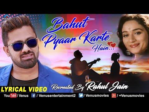 Bahut Pyar Karte Hai - Cover Version | Rahul Jain | Saajan | 90's Bollywood Recreated Love Song