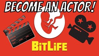 How to become an ACTOR in BitLife!