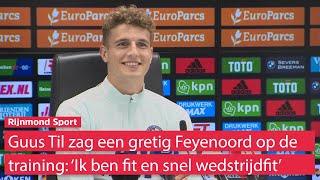 Guus Til: 'Arne Slot weet hoe hij mij in mijn kracht moet gebruiken'