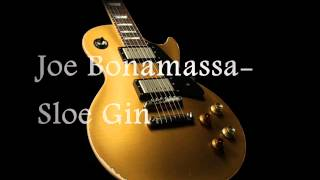 Joe Bonamassa- Sloe Gin Studio Version