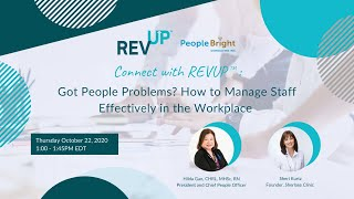 Connect with REVUP™: Got People Problems? How to Manage Staff Effectively in the Workplace Webinar Recording