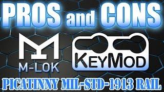 Pros and cons: M-LOK and KEYMOD vs PICATINNY Mil-Std-1913 RAIL