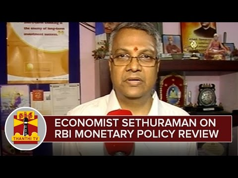 Economist-Sethuraman-on-RBI-Monetary-Policy-Review--Thanthi-TV
