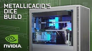 GeForce Garage - MetallicAcid's DICE Build