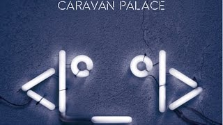Caravan Palace - Human Leather Shoes for Crocodile Dandies